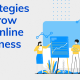 Online Business Ideas with Effective Ways and Strategies